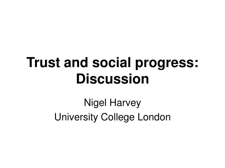 trust and social progress discussion n.