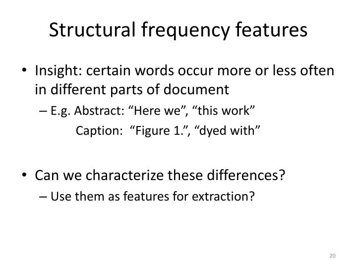 Structural frequency features