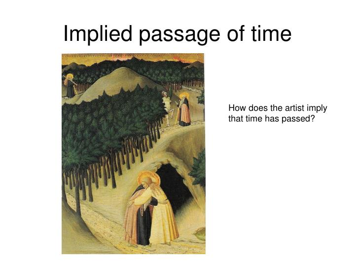 Implied passage of time