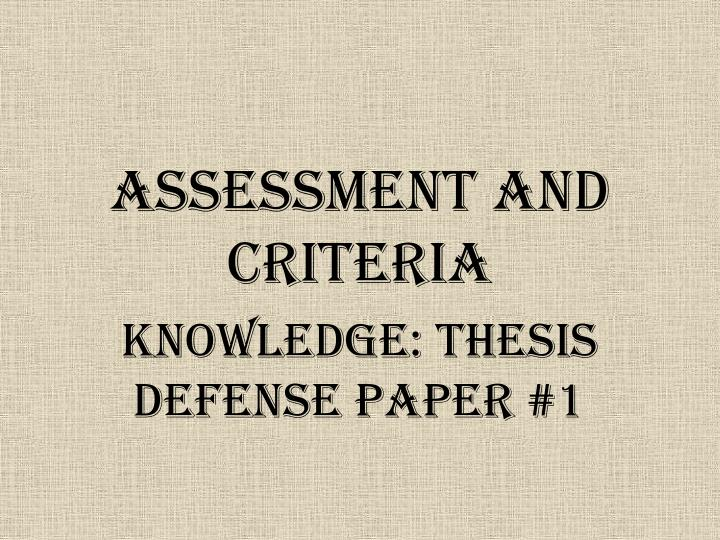 ASSESSMENT AND CRITERIA