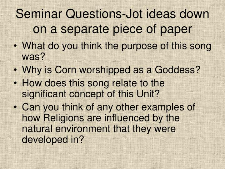 Seminar Questions-Jot ideas down on a separate piece of paper