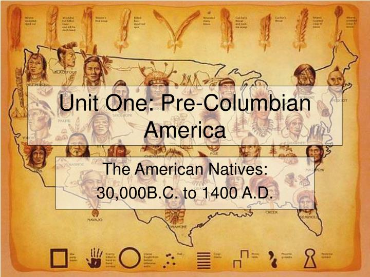 unit one pre columbian america n.