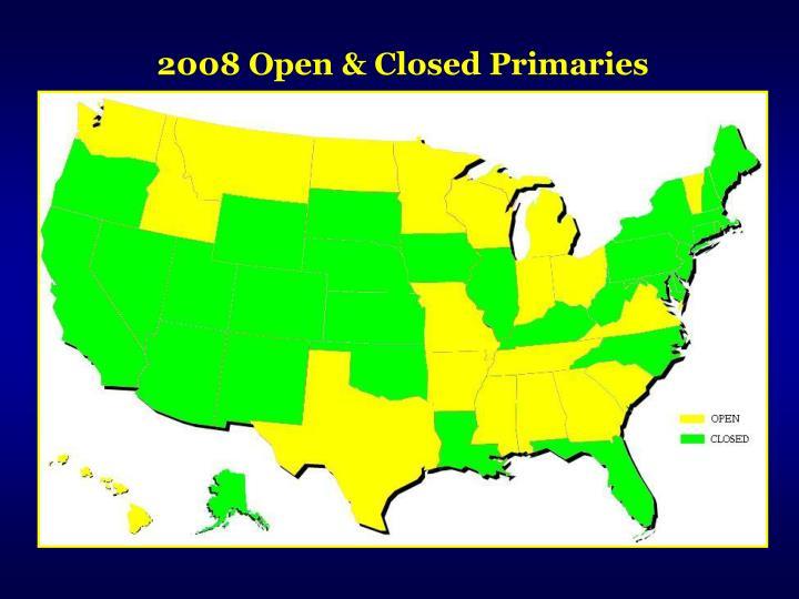 2008 Open & Closed Primaries