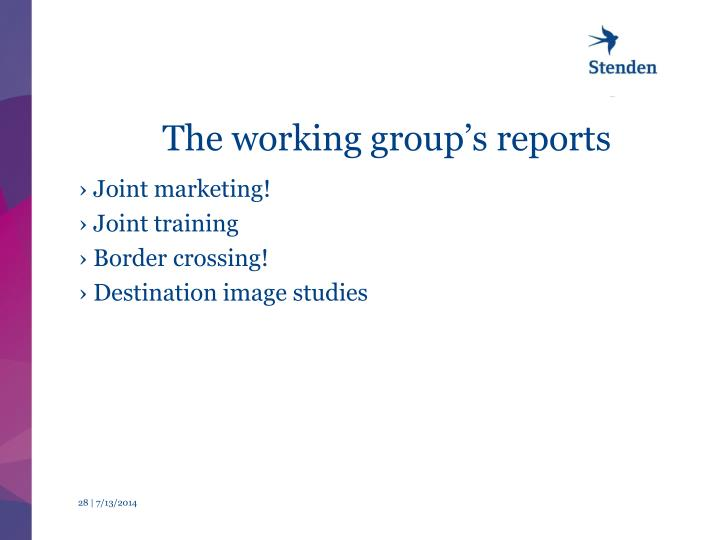 The working group's reports