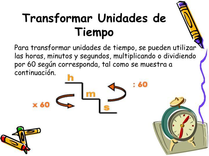 Transformar Unidades de Tiempo