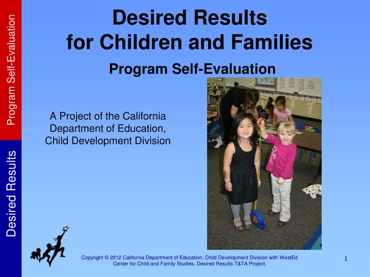 desired results for children and families program self evaluation n.