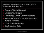 demands on the workforce new level of talent and skill required