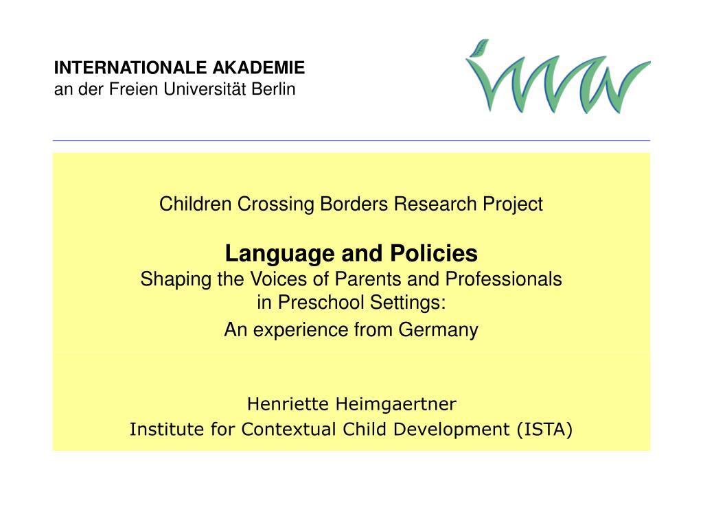PPT - Henriette Heimgaertner Institute for Contextual Child