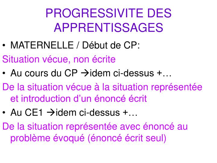 PROGRESSIVITE DES APPRENTISSAGES