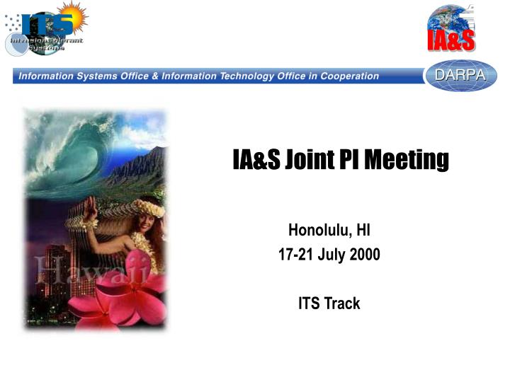 ia s joint pi meeting n.