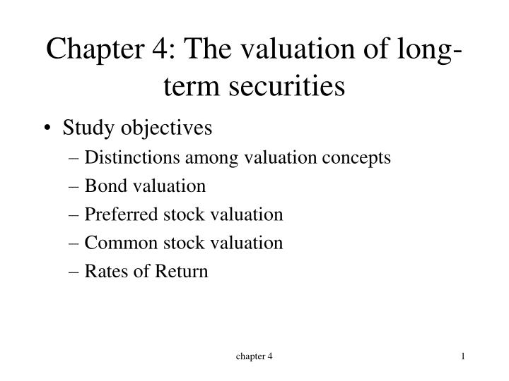 chapter 4 the valuation of long term securities n.