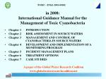 in 2008 international guidance manual for the management of toxic cyanobacteria