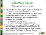 good music rule 4