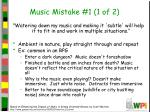 music mistake 1 1 of 2