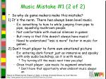 music mistake 1 2 of 2