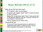 music mistake 4 2 of 2