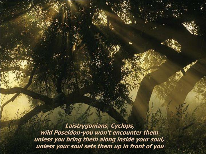 Laistrygonians, Cyclops,