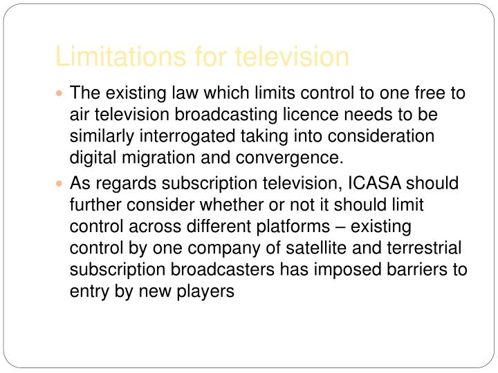 Limitations for television