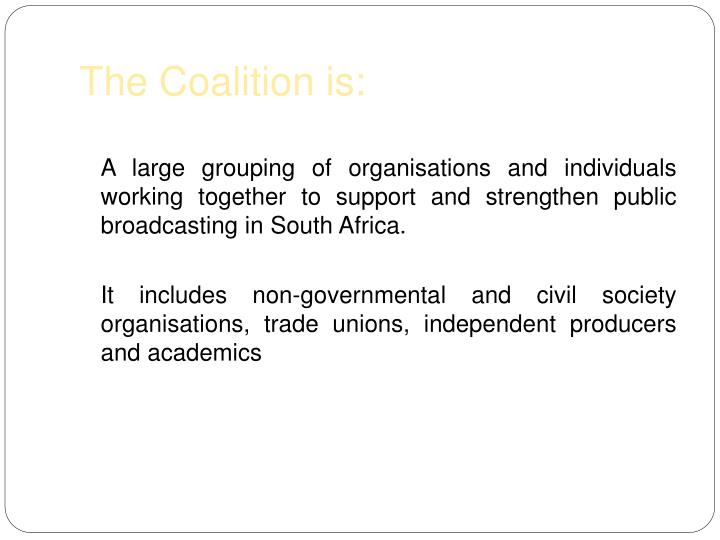 The coalition is
