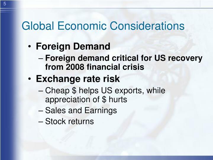Global Economic Considerations