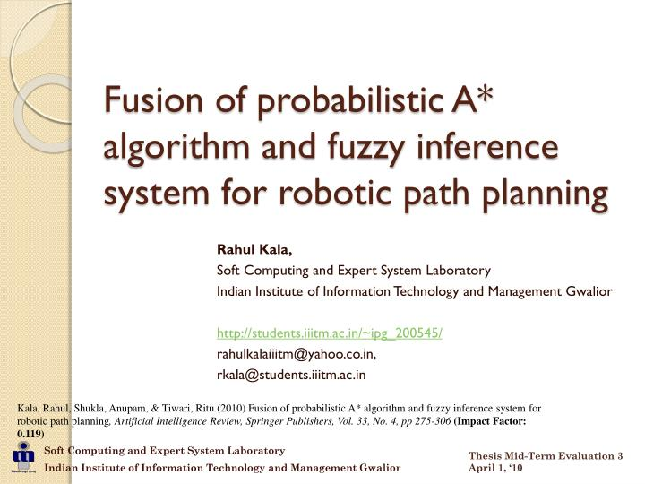 fusion of probabilistic a algorithm and fuzzy inference system for robotic path planning n.