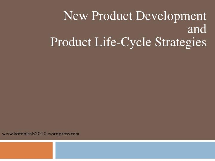 new product development and product life cycle strategies n.
