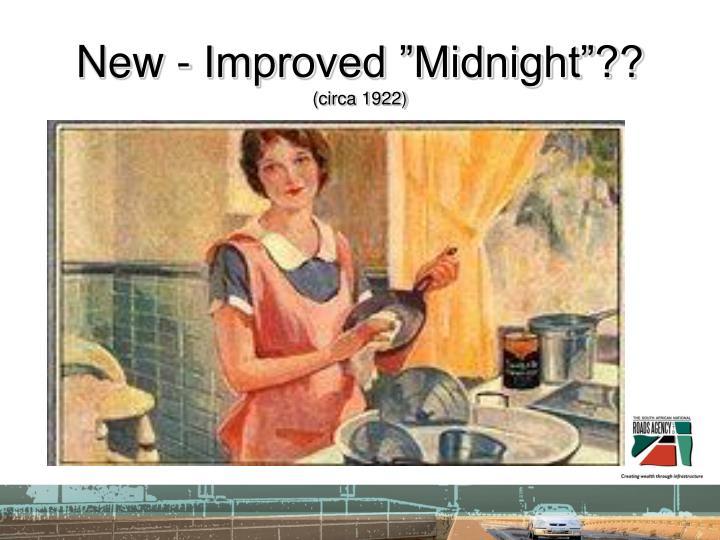 New improved midnight circa 1922