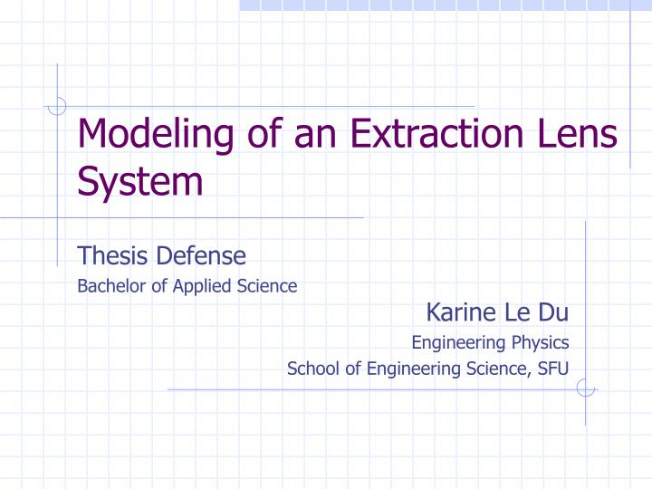 modeling of an extraction lens system n.