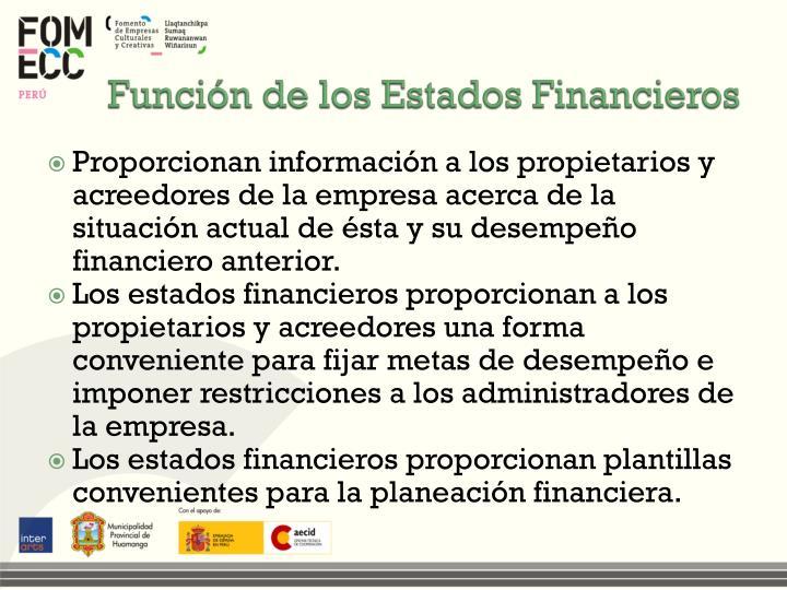 Función de los Estados Financieros