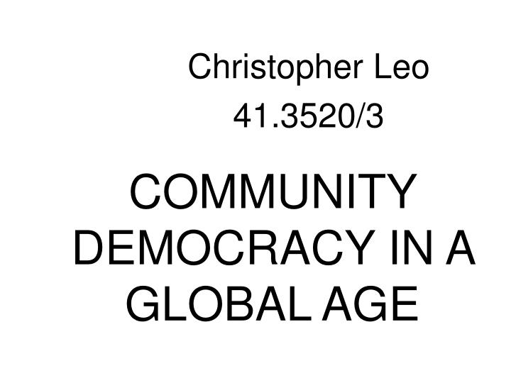 community democracy in a global age n.