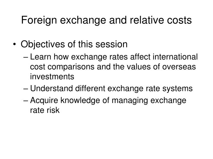 foreign exchange and relative costs n.