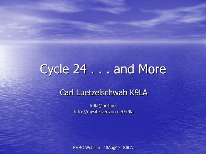 cycle 24 and more n.