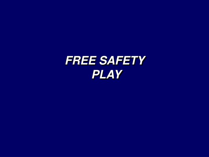 FREE SAFETY