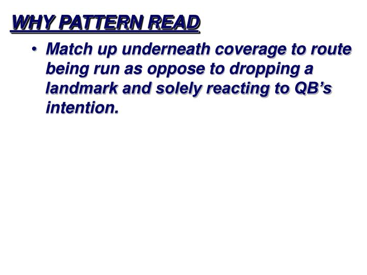 Why pattern read
