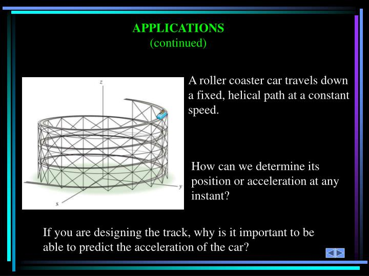 How can we determine its position or acceleration at any instant?
