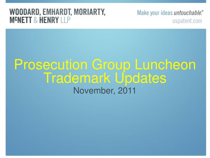 prosecution group luncheon trademark updates n.