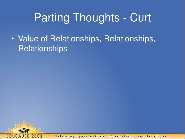Parting Thoughts - Curt