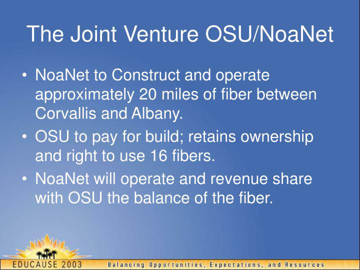 The Joint Venture OSU/NoaNet