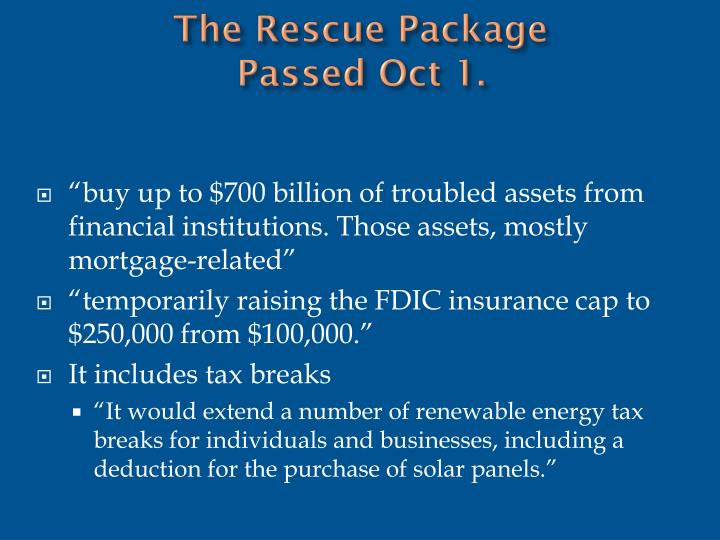 The Rescue Package