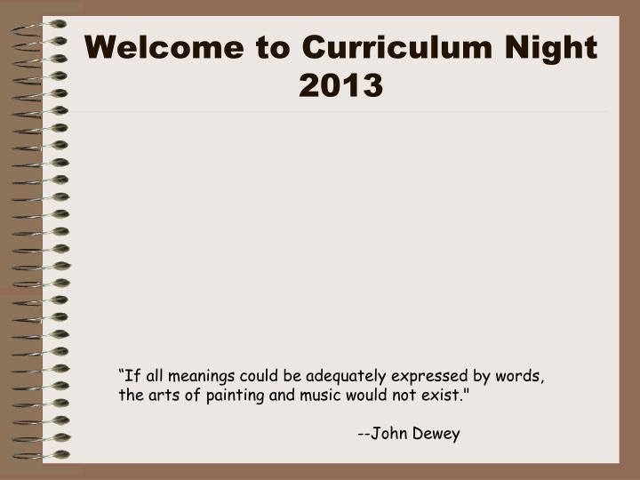 Welcome to curriculum night 2013