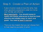 step 5 create a plan of action