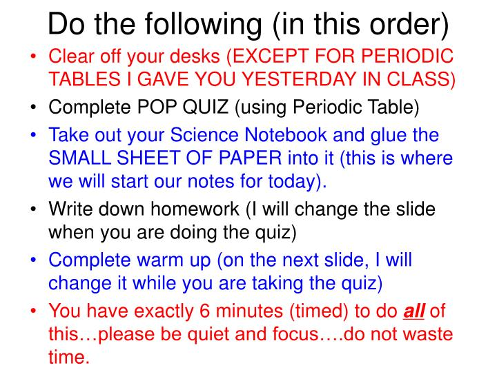 do the following in this order n.
