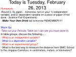 today is tuesday february 26 2013
