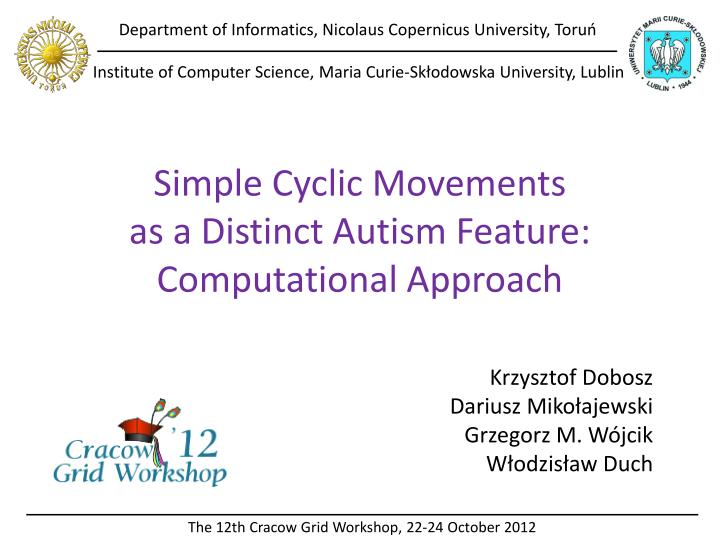 simple cyclic movements as a distinct autism feature computational approach n.