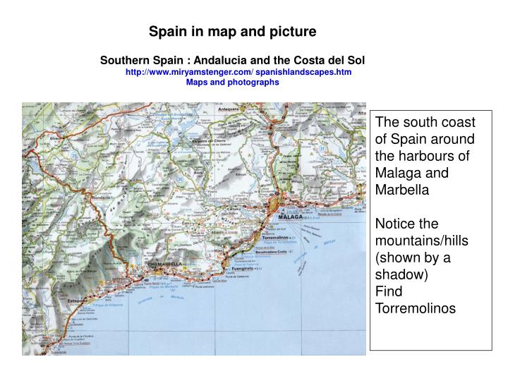South Coast Of Spain Map.Ppt The South Coast Of Spain Around The Harbours Of Malaga And