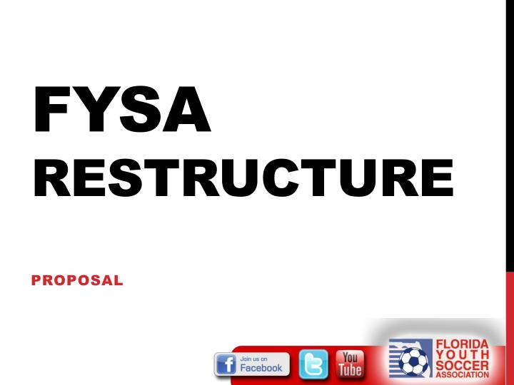 fysa restructure n.