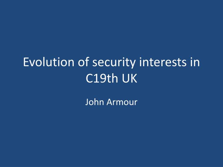 evolution of security interests in c19th uk n.