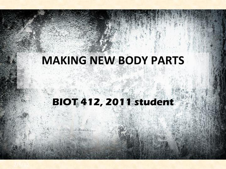 making new body parts n.