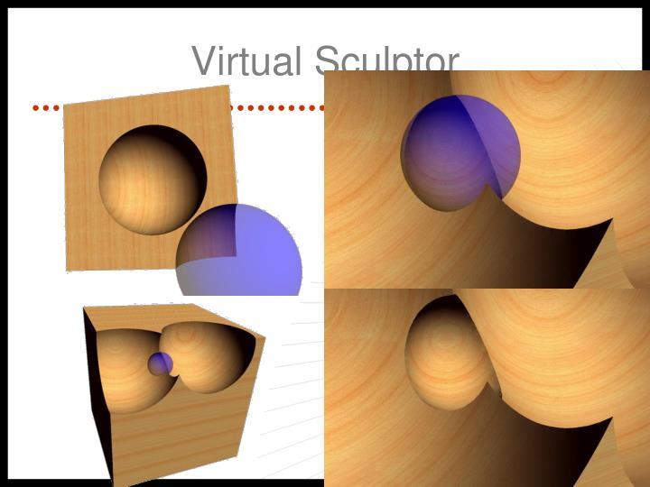 Virtual Sculptor