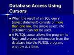 database access using cursors